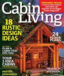 Incroyable Cabin Living Magazine