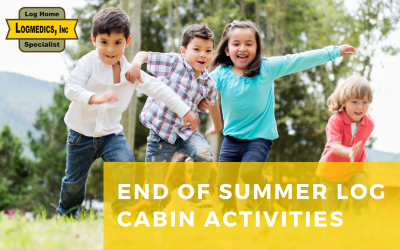 End of Summer Log Cabin Activities